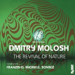 MOLOSH, Dmitry - The Revival Of Nature (Front Cover)