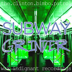Subway Grinder