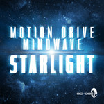 MOTION DRIVE/MINDWAVE - Starlight (Front Cover)