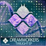 DREAMWORKERS - Twilight EP (Front Cover)