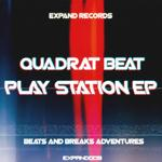 QUADRAT BEAT - Play Station EP (Front Cover)