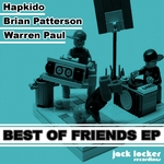 HAPKIDO/PATTERSON/WARREN PAUL - Best Of Friends EP (Front Cover)