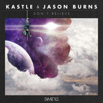 KASTLE/JASON BURNS - Don't Believe (Front Cover)