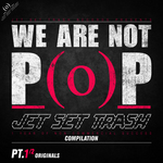 We Are Not Pop Pt 01