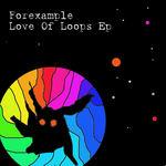 Love Of Loops EP