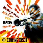 BNOISE - Cooking Disco EP (Front Cover)