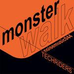 TECHRIDERS - Monster Walk (Front Cover)