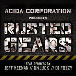 ACIDA CORPORATION - Rusted Gears EP (Front Cover)