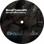 Brood Techno02: Brood Collaborations