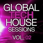 Global Tech House Sessions Vol 2