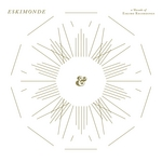 Eskimonde: A Decade Of Eskimo Recordings (unmixed tracks)