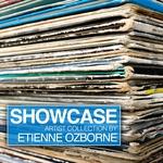 Showcase (Artist Collection Etienne Ozborne)