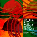 Irregular: Remixes Vol 2
