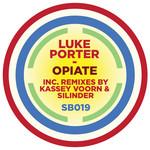 PORTER, Luke - Opiate (Front Cover)