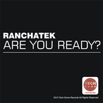 RANCHATEK - Are You Ready (Front Cover)
