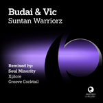 Suntan Warriorz (remixes)