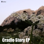 Cradle Story EP