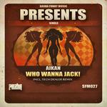Who Wanna Jack!