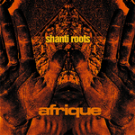SHANTI ROOTS - Afrique (Front Cover)