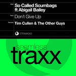 SO CALLED SCUMBAGS feat ABIGAIL BAILEY - Don't Give Up (remixes) (Front Cover)
