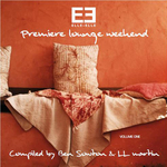 Elle Elle Premiere Lounge Weekend Volume 1 (unixed tracks)