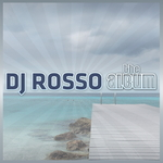 DJ ROSSO - The Album (Front Cover)