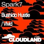 SPARK7 - Bushido Hustle (Front Cover)