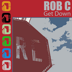 ROB C - Get Down (Front Cover)