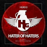 BOTBASS - Hater Of Haters (Front Cover)