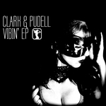 CLARK & PUDELL - Vibin' EP (Front Cover)
