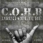 COHB - Drug Culture (Front Cover)