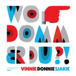 VINNIE & DONNIE & SJAKIE - Wo Domm Er Du (Front Cover)