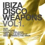 Ibiza Disco Weapons Vol 1