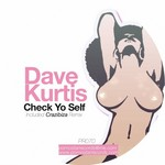 KURTIS, Dave - Check Yo Self (Front Cover)