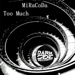 MIRACODA - Too Much (Front Cover)