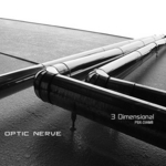 OPTIC NERVE - 3 Dimensional EP (Front Cover)