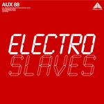Electro Slaves