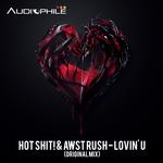 HOT SHIT/AWST RUSH - Lovin U (Front Cover)