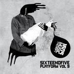 Sixteenofive: Platform Vol 9