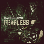 BADBWOY BMC - Fearless (Front Cover)