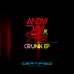 JAY, Andy/S TEE - Crunk EP (Front Cover)