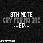 Cry For No One EP