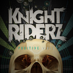 KNIGHT RIDERZ - Positive Vibez (Front Cover)
