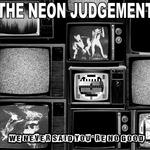 We Never Said You're No Good (Live Session 1984)