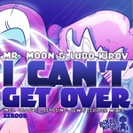 I Can't Get Over (remixes)