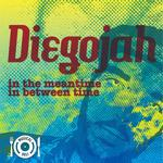 DIEGOJAH - In The Meantime In Between Time (Front Cover)