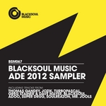 Blacksoul ADE 2012 Sampler