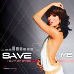 HEART OF SPACE - Save Me (Front Cover)