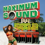 VARIOUS - Maximum Sound 2012 (Front Cover)