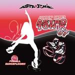 Astrotonik Vol 7: For All Dancefloor